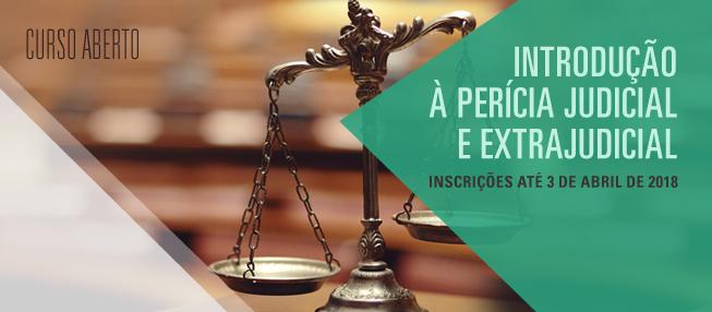 Curso Aberto – Introdução à Perícia Judicial e Extrajudicial