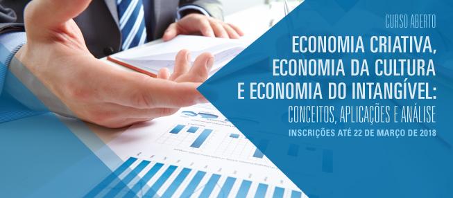 Curso Aberto – Economia Criativa, Economia da Cultura e Economia do Intangível: Conceitos, Aplicações e Análise
