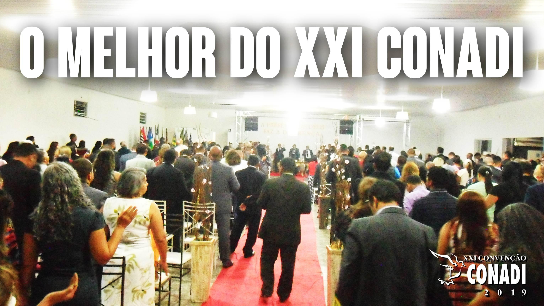 XXI CONADI – Confira as fotos dos três dias de convenção
